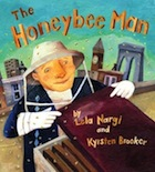 The Honeybee Man by Lela Nargi & Krysten Brooker