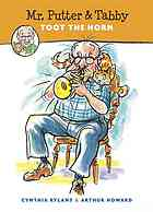 Mr Putter and Tabby Toot the Horn by Cynthia Rylant, illustrated by Arthur Howard